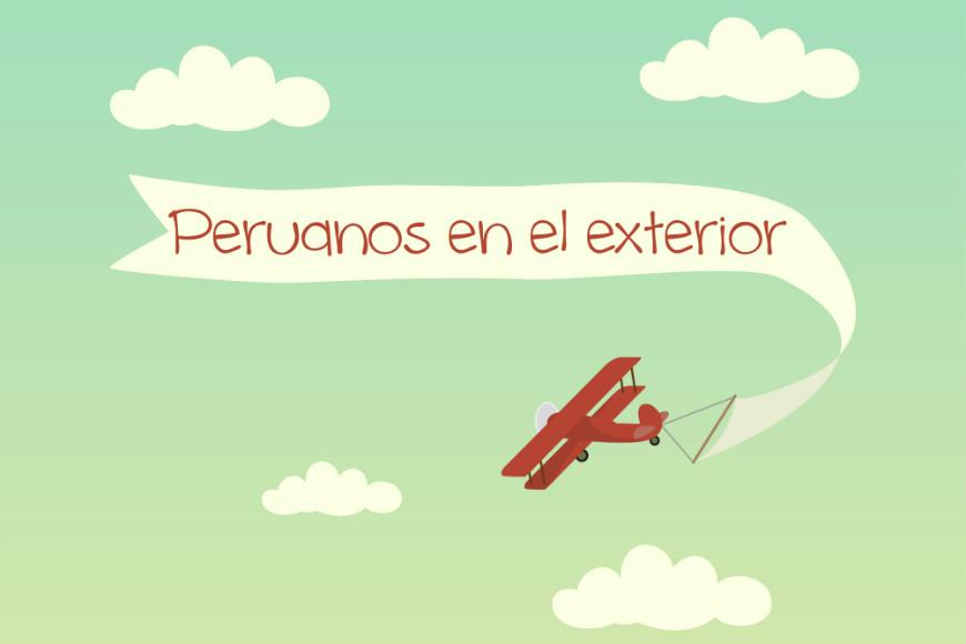 Cultura y Peruanos en el Exterior
